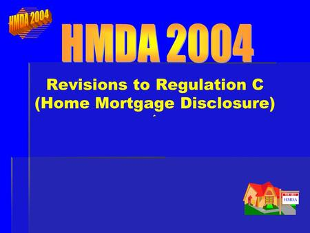 2 AGENDA AGENDA HMDA – Background & Purpose HMDA – Background & Purpose The Review – Goals & Process The Review – What's New and Why Transition Rules.