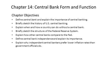 Chapter 14: Central Bank Form and Function