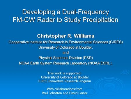 Developing a Dual-Frequency FM-CW Radar to Study Precipitation