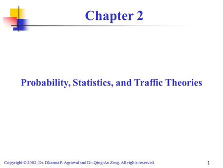 Probability, Statistics, and Traffic Theories