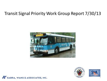 Transit Signal Priority Work Group Report 7/30/13