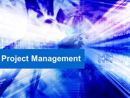 Project Management. Learning Objectives Defining project management The importance of project management The role of the project manager Keys to successful.