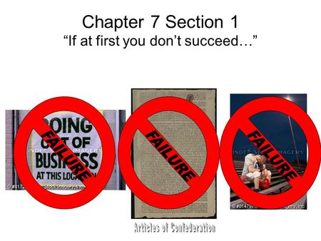 "Chapter 7 Section 1 ""If at first you don't succeed…"""