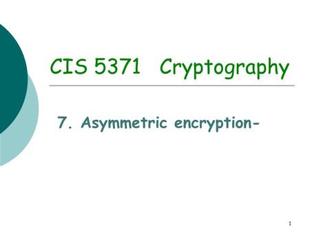 7. Asymmetric encryption-
