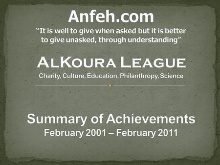 Anfeh.com was launched in February of 2001. It all started as a hobby in web development. Its main purpose was to publish information and pictures about.
