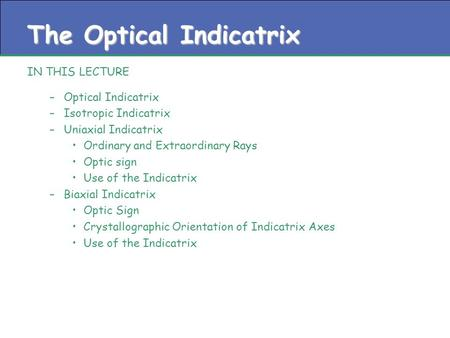 The Optical Indicatrix
