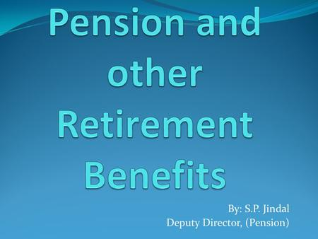 Pension and other Retirement Benefits