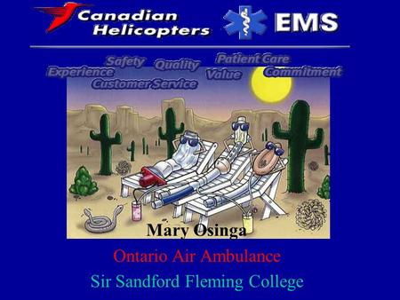 Airway Mary Osinga Ontario Air Ambulance Sir Sandford Fleming College.