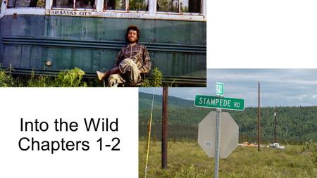 Into the Wild Chapters 1-2