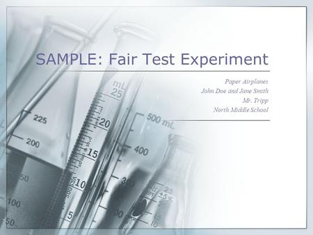 SAMPLE: Fair Test Experiment
