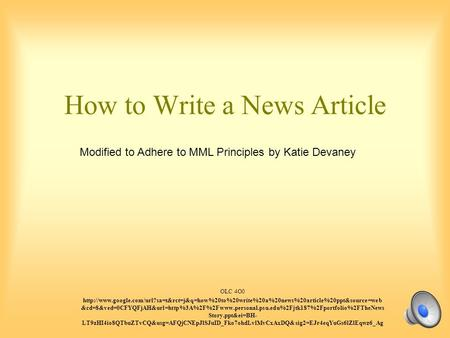 How to Write a News Article OLC 4O0  &cd=8&ved=0CFYQFjAH&url=http%3A%2F%2Fwww.personal.psu.edu%2Fjtk187%2Fportfolio%2FTheNews.