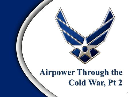Airpower Through the Cold War, Pt 2