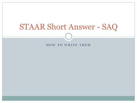 STAAR Short Answer - SAQ
