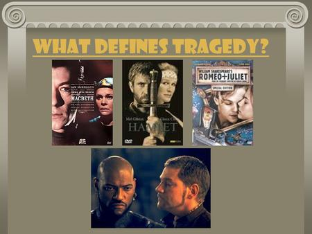 "What Defines Tragedy?. Where does tragedy come from? The Greek philosopher Aristotle first defined ""tragedy"" in his book Poetics written in about 330."