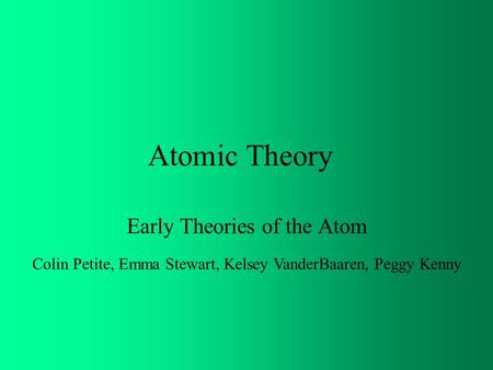 Early Theories of the Atom