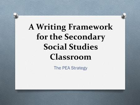 A Writing Framework for the Secondary Social Studies Classroom