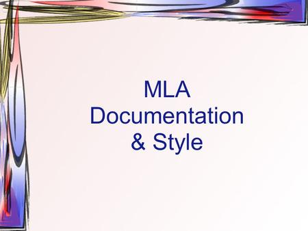 MLA Documentation & Style. Quotation vs. Paraphrase Direct copy of the text Word-for-word restatement Uses quotation marks Uses parenthetical citation.
