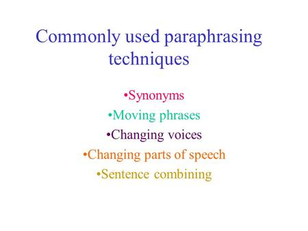 Commonly used paraphrasing techniques
