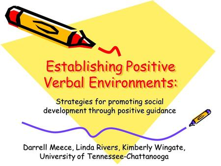 Establishing Positive Verbal Environments: