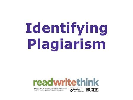 Identifying Plagiarism. Original Passage At the start of the Great Depression, many Americans wanted to believe that the hard times would be only temporary.
