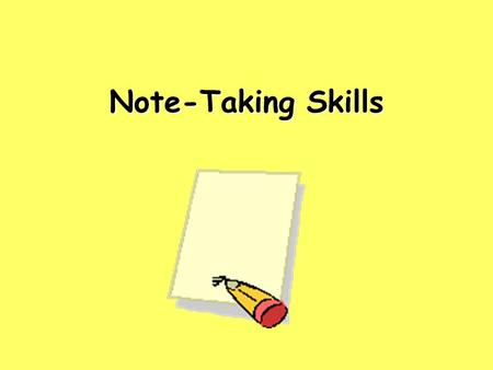 Note-Taking Skills. Brainstorming Brainstorming is when you write down everything you know about a particular topic. You try to think and write as fast.