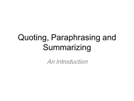 quoting summarizing and paraphrasing sources The quoting and paraphrasing video explains the difference between quoting and paraphrasing.