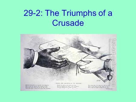 29-2: The Triumphs of a Crusade