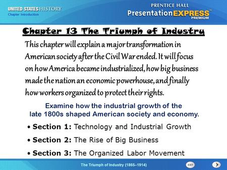 Chapter 25 Section 1 The Cold War Begins Chapter Introduction The Triumph of Industry (1865–1914) This chapter will explain a major transformation in American.