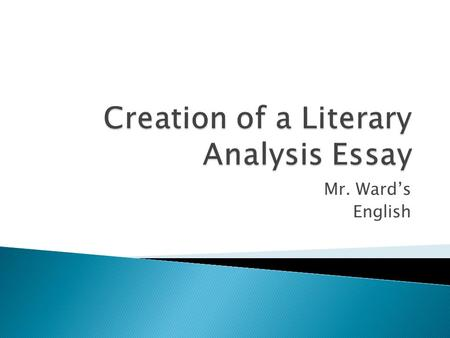Creation of a Literary Analysis Essay