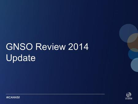 Text #ICANN50 GNSO Review 2014 Update. Text #ICANN50 Agenda Review Approach Timeline Progress to date Community Outreach and Engagement.