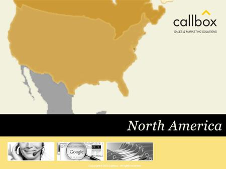 Copyright © 2010 Callbox. All rights reserved.. CALLBOX SALES AND MARKETING SOLUTIONS for medium-sized and large enterprises through DirectMarketing Sales.