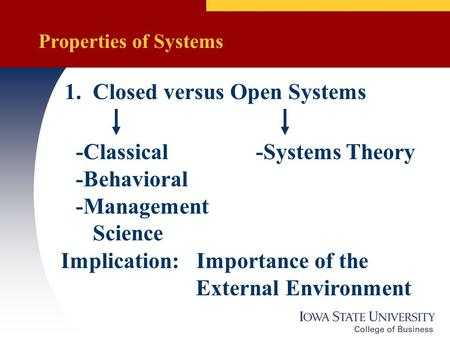1. Closed versus Open Systems