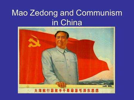 Mao Zedong and Communism in China. WWII A large portion of WWII was fought in Asia. Many Asian countries had to be rebuilt after the war. Many countries.