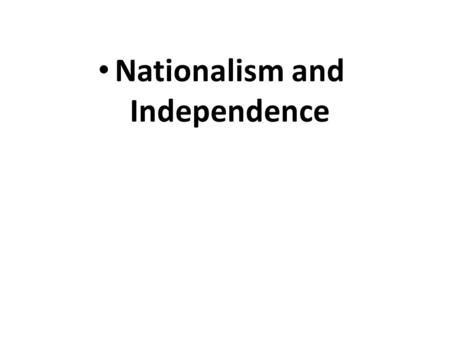 Nationalism and Independence. I- NATIONALISM in the TURKISH CYPRIOT COMMUNITY -- The conditions of a nationalist movement began to emerge in the late.