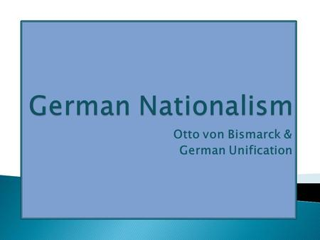 How did bismarck unify germany essay