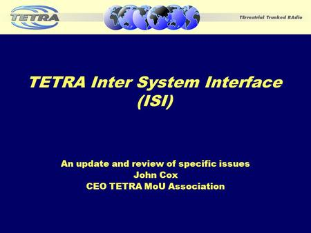 TETRA Inter System Interface (ISI)