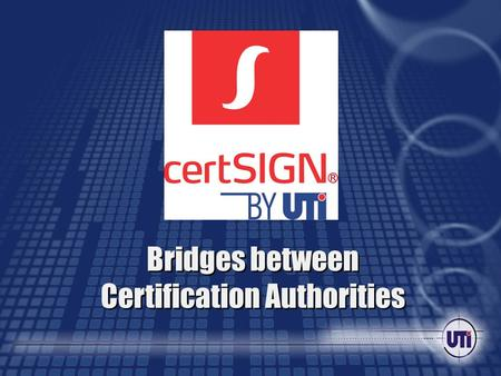 21 mai 2015 Bridges between Certification Authorities.