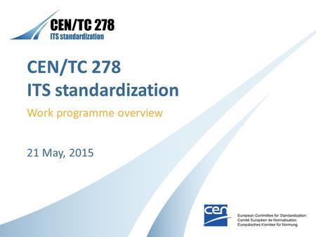 CEN/TC 278 ITS standardization