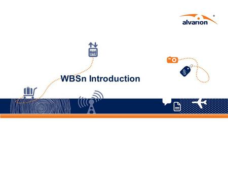 WBSn Introduction. Proprietary Information. 2 Objectives Introducing Wavion, Now an Alvarion company Introducing WBSn product Family Introducing selected.