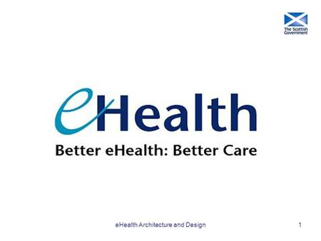 EHealth Architecture and Design1. 2 What will the future look like?