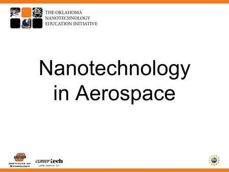 Updated September 2011 Nanotechnology in Aerospace.