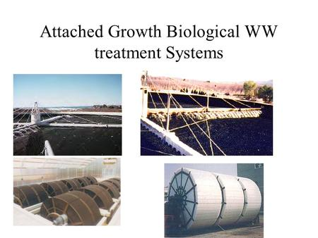 Attached Growth Biological WW treatment Systems