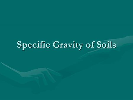 Specific Gravity of Soils