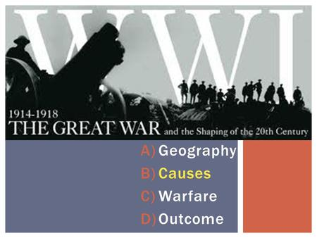 Geography Causes Warfare Outcome