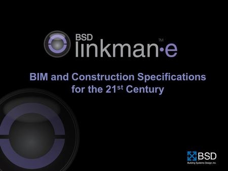 BIM and Construction Specifications for the 21 st Century.