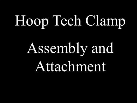 Hoop Tech Clamp Assembly and Attachment. Contents of package.