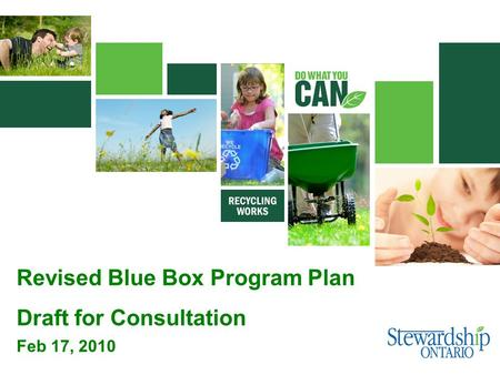Feb 17, 2010 Revised Blue Box Program Plan Draft for Consultation.