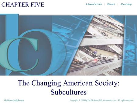 The Changing American Society: Subcultures