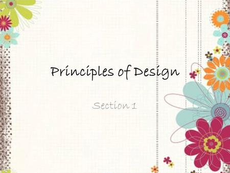Principles of Design Section 1.