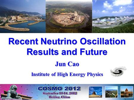Recent Neutrino Oscillation Results and Future Jun Cao Institute of High Energy Physics.